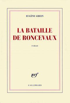 Eugène Green - La bataille de Roncevaux