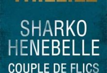 Photo de Franck Thilliez – Sharko & Henebelle, Couple de flics (2017)