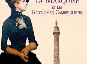 Frédéric Lenormand - Madame la marquise et les gentlemen cambrioleurs