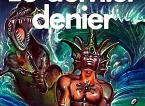 James P. Blaylock - Le Dernier denier
