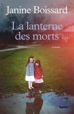Janine Boissard - La lanterne des morts