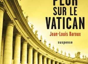 Jean-Louis Baroux - Peur sur le Vatican