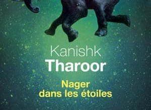 Kanishk Tharoor - Nager dans les étoiles