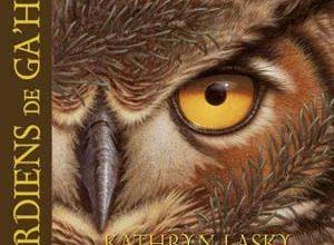 Kathryn Lasky - Les gardiens de Ga'Hoole