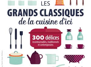Photo of Les grands classiques de la cuisine d'ici