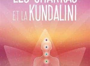 Photo of Louis Wan der Heyoten – Les chakras et la Kundalini (2017)