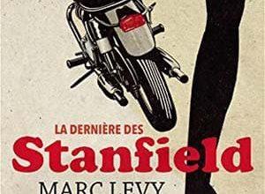 Marc Levy - La Dernière des Stanfield