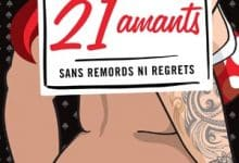 Mélanie Couture - 21 amants: Sans remords ni regrets