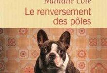Photo de Nathalie Côte – Le renversement des pôles