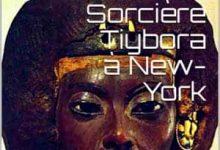 Robert Christian Schmitte - Sorcière Tiybora à New-York