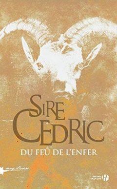 Sire Cedric - Du feu de l'enfer