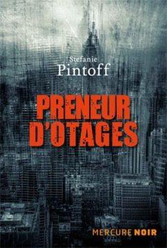 Preneurs d'otages - Stefanie Pintoff