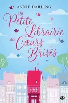 Annie Darling - La Petite Librairie des coeurs brisés