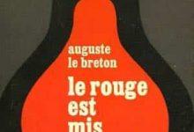 Auguste Le Breton - Le rouge est mis