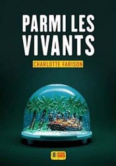 Charlotte Farison - Parmi les vivants