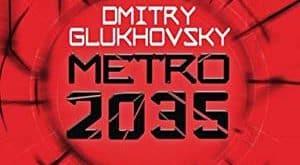 Dmitry Glukhovsky - Métro 2035