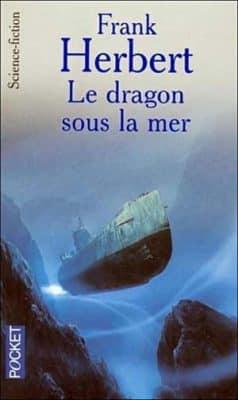 Frank Herbert - Le dragon sous la mer