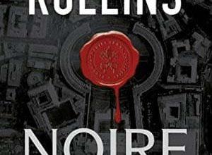 James Rollins - Noire providence