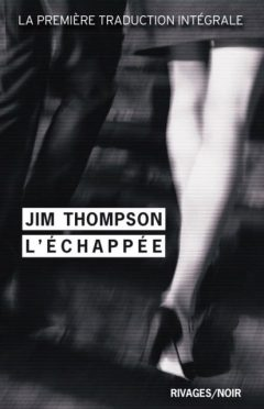 Jim Thompson - L'Échappée