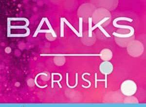 Maya Banks - Crush - Episode 1
