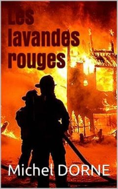 Michel Dorne - Les lavandes rouges
