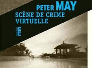 Peter May - Scène de crime virtuelle