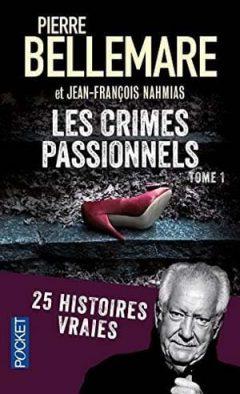 Pierre Bellemare - Les crimes passionnels