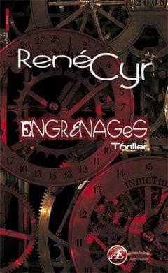 Engrenages - René Cyr