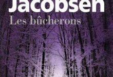 Roy Jacobsen - Les bûcherons