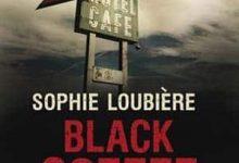 Photo de Sophie Loubière – Black coffee (Tome 1)