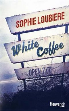 Sophie Loubière - White coffee