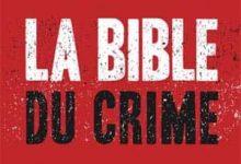 Photo of Stéphane Bourgoin – La Bible du crime