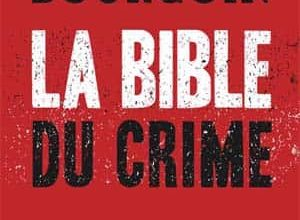 Photo of Stéphane Bourgoin – La Bible du crime
