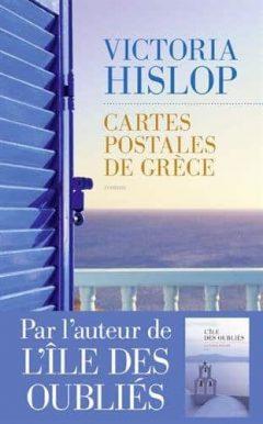 Victoria Hislop - Cartes Postales de Grèce