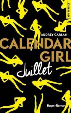 Audrey Carlan - Calendar Girl - Juillet