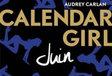 Photo de Audrey Carlan – Calendar Girl – Juin (2017)