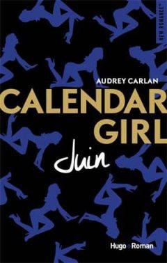 Audrey Carlan - Calendar Girl - Juin