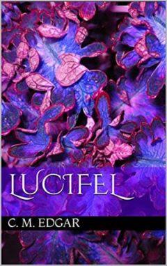 C. M. Edgar - Lucifel