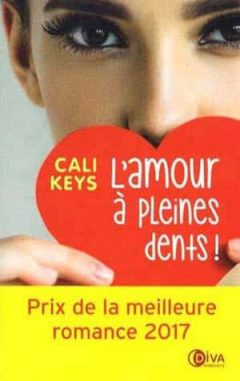 Cali Keys - L'amour à pleines dents