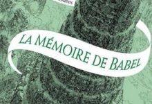 Christelle Dabos - La Mémoire de Babel