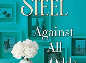 Photo de Danielle Steel – Against All Odds (2017)