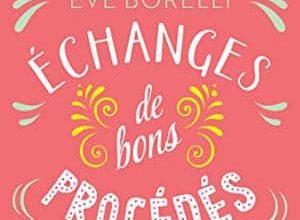 Eve Borelli - Échanges de bons procédés
