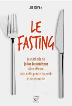 J.b. Rives - Le fasting