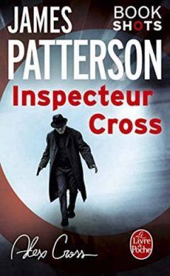 James Patterson - Inspecteur Cross : Bookshots