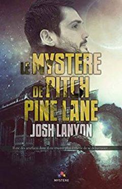 Josh Lanyon - Le mystère de Pitch Pine Lane