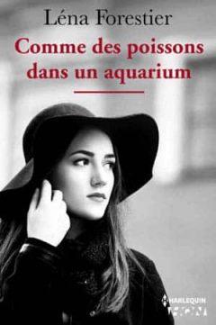 Léna Forestier - Comme des poissons dans un aquarium