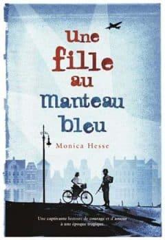 Monica Hesse - Une fille au manteau bleu