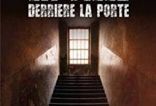 Patricia Hespel - La fille derrière la porte