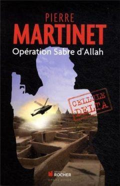 Pierre Martinet - Opération Sabre d'Allah