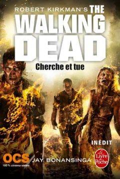 Robert Kirkman - Cherche et tue (The Walking Dead, Tome 7)